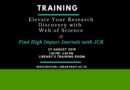 Elevate Your Research Discovery with Web of Science & Find High Impact Journals with JCR