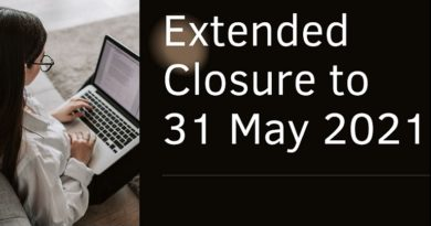 Extended Closure to 31 May 2021