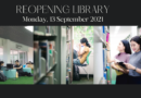 Reopening Library (13 September 2021)